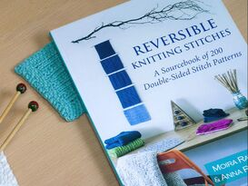 Reversible Knitting Stitches by Moira Ravenscroft and Anna Ravenscroft, Wyndlestraw Designs